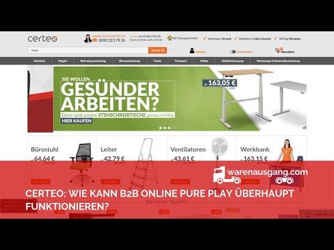 Certeo: Wie kann B2B Online Pure Play überhaupt funktionieren?