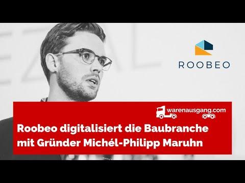 Roobeo digitalisiert die Baubranche mit Gründer Michél-Philipp Maruhn