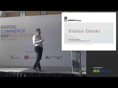 DCD B2B #2 Berner Group - Bernhard Rackl: Die E-Commerce Strategie der Berner Group